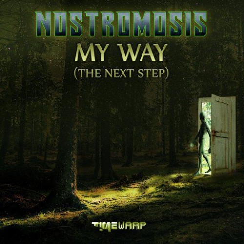 Nostromosis - My Way (The Next Step) (2018)