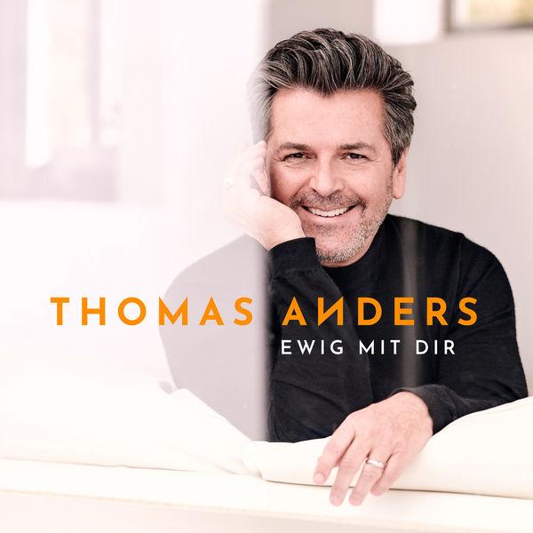 Thomas Anders - Ewig mit Dir (2018)
