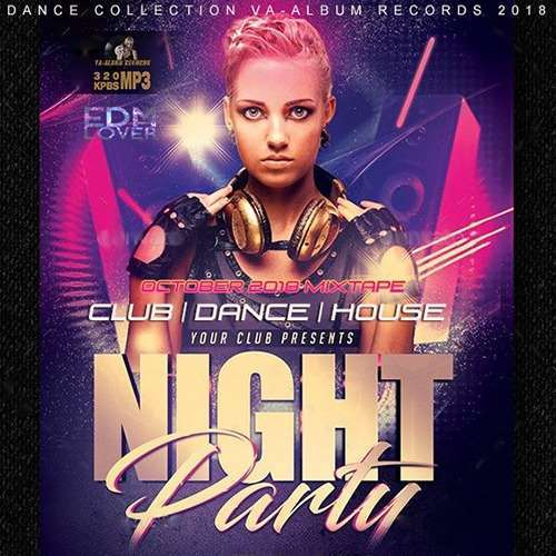 VA - Night Party: Your Club Presents (2018)