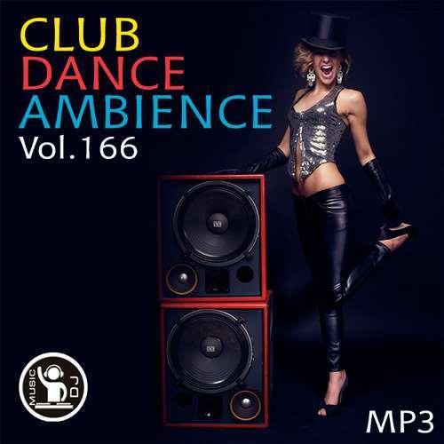 VA - Club Dance Ambience Vol.166 (2018)