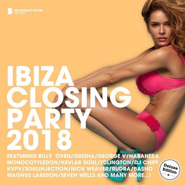 VA - Ibiza Closing Party 2018 [Deluxe Version] (2018)