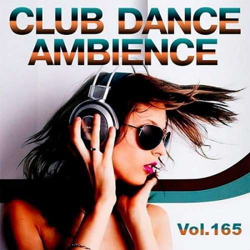VA - Club Dance Ambience Vol.165 (2018/CD1)