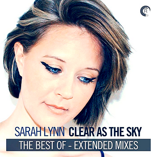 Sarah Lynn - Clear As The Sky: The Best Of [Extended Mixes] (2018)