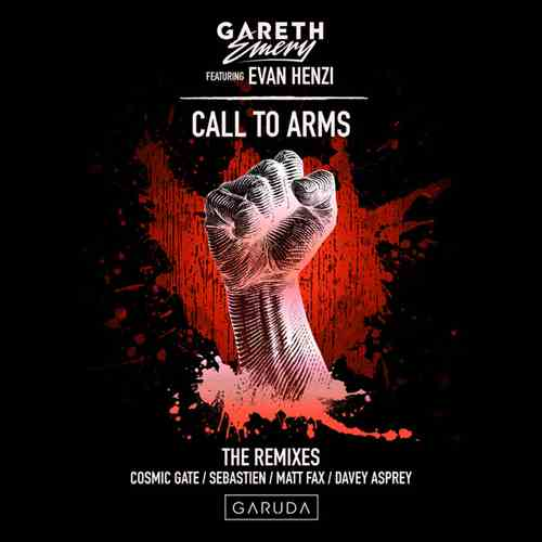 Gareth Emery Feat Evan Henzi - Call To Arms (2018/FLAC) The Remixes