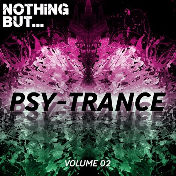 VA - Nothing But... Psy Trance Vol.02 (2018)