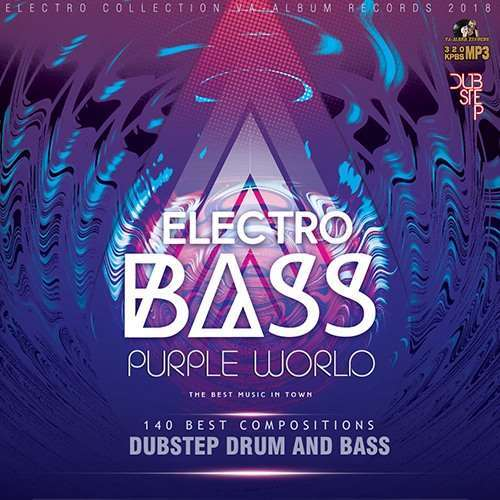 VA - Purple World: Electro Bass (2018)