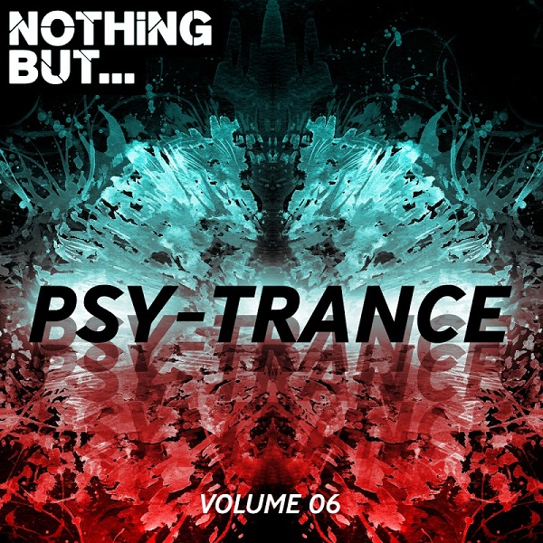VA - Nothing But... Psy Trance Vol.06 (2018)