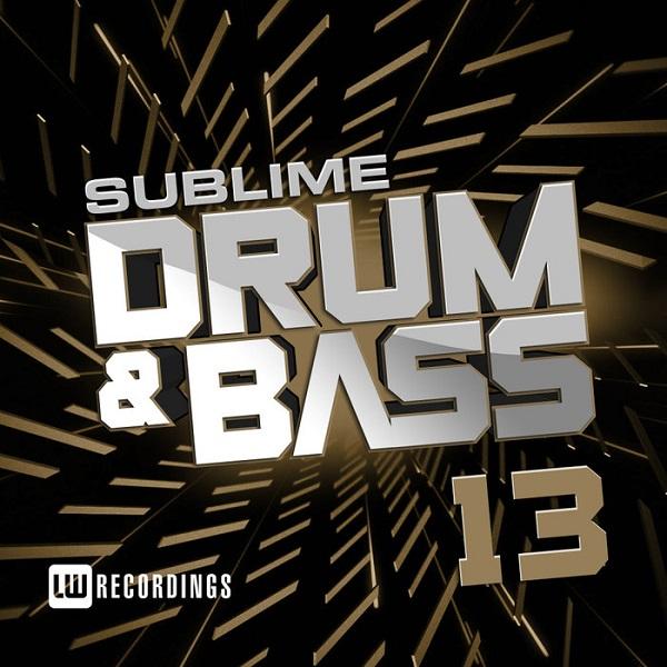 VA - Sublime Drum & Bass Vol.13 (2018)