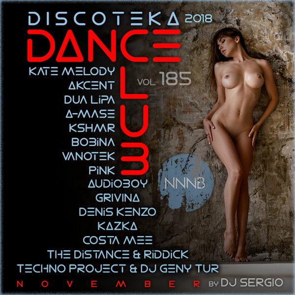 VA - Дискотека 2018 Dance Club Vol. 185 (2018) NNNB