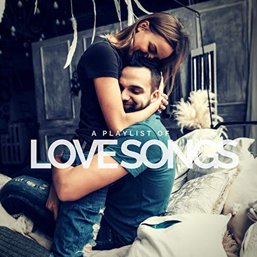 VA - A Playlist of Love Songs (2018)