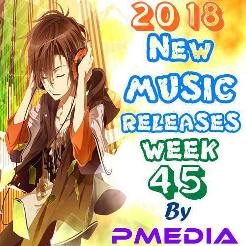 VA - New Music Releases Week 45 (2018)