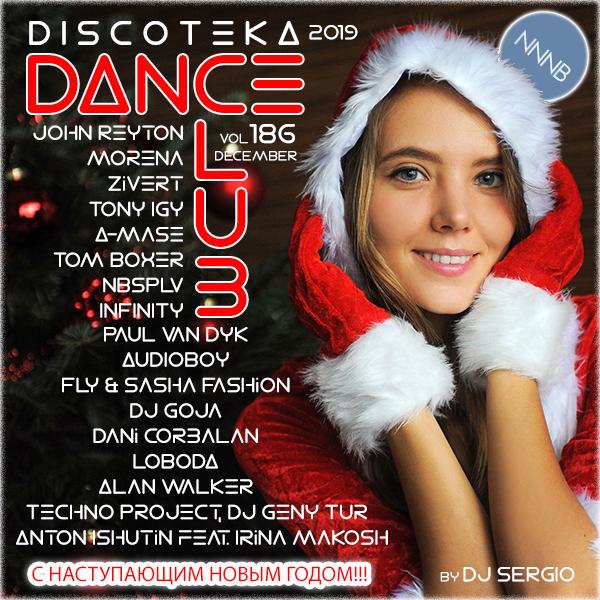 VA - Дискотека 2019 Dance Club Vol. 186. Новогодний выпуск! (2018)  NNNB