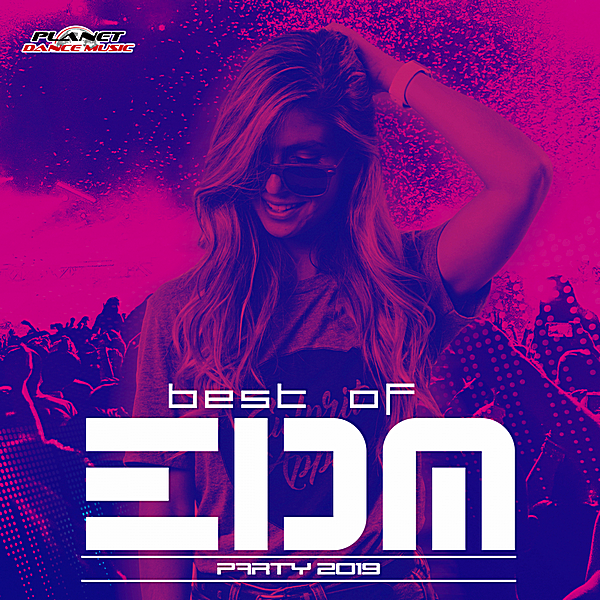 VA - Best Of EDM Party 2019 (2018)