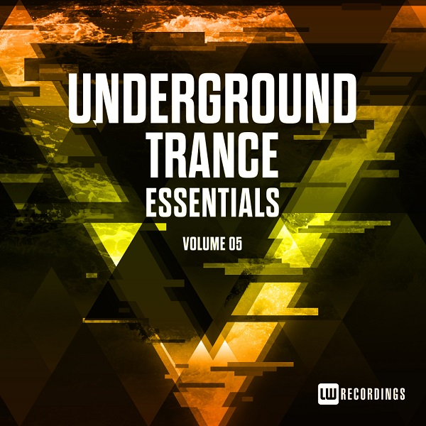 VA - Underground Trance Essentials Vol.05 (2018)