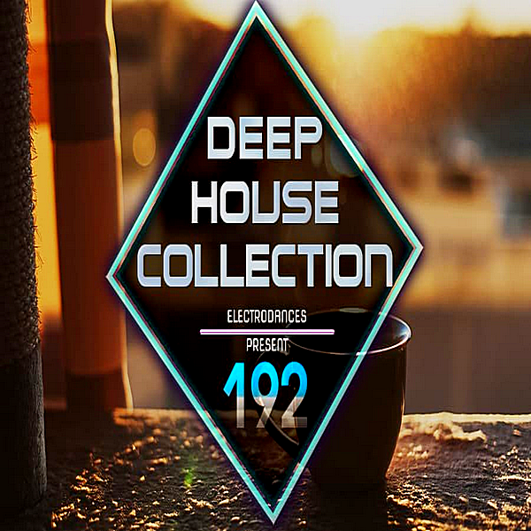 VA - Deep House Collection Vol.192 (2018)