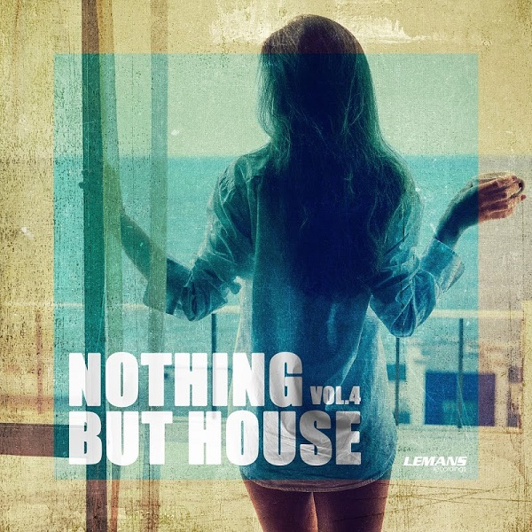 VA - Nothing But House Vol.4 (2018)