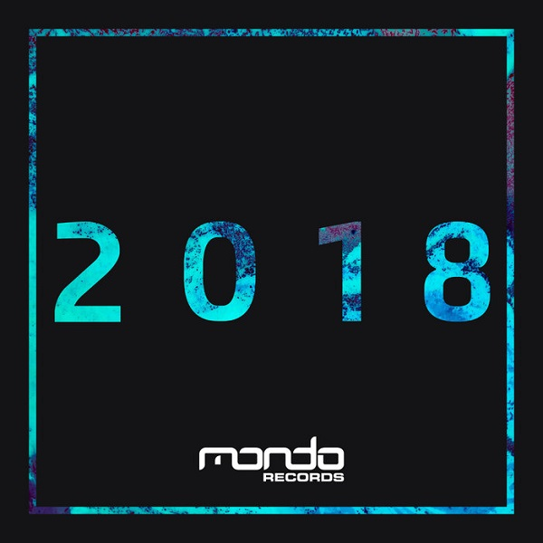 VA - Mondo Records: The Best Of 2018 (2018)