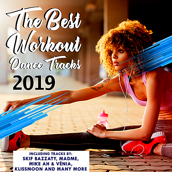 VA - The Best Workout Dance Tracks (2019)