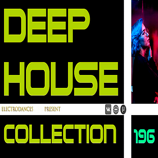 VA - Deep House Collection Vol.196 (2019)