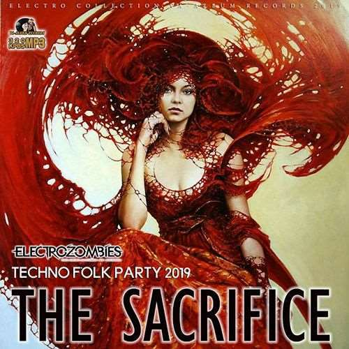 VA - The Sacrifice: Techno Folk Party (2019)