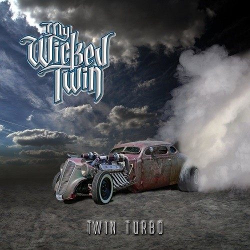 My Wicked Twin - Twin Turbo (2019)