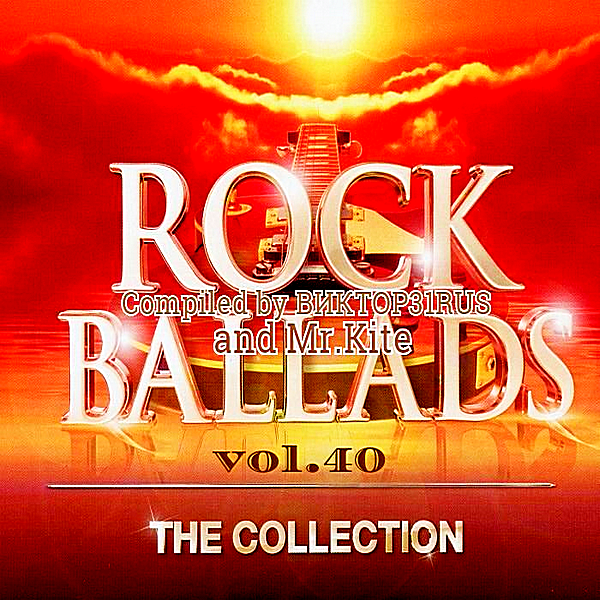 VA - Beautiful Rock Ballads Vol.40 [Compiled by Виктор31Rus & Mr.Kite] (2018)
