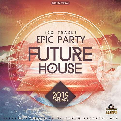 VA - Epic Future House (2019)