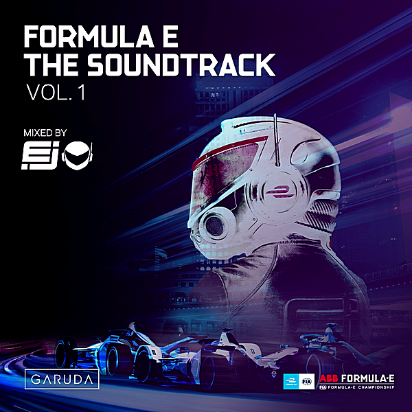 VA - Formula E The Soundtrack Vol.1 [Mixed by DJ Mix] (2019)