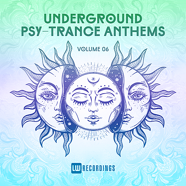 VA - Underground Psy-Trance Anthems Vol.06 (2019)