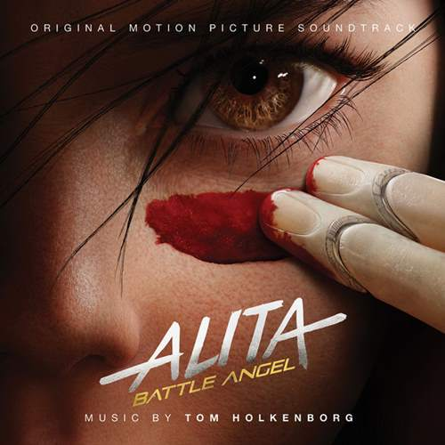 Tom Holkenborg (Junkie XL) - Alita: Battle Angel (2019/FLAC) Soundtrack