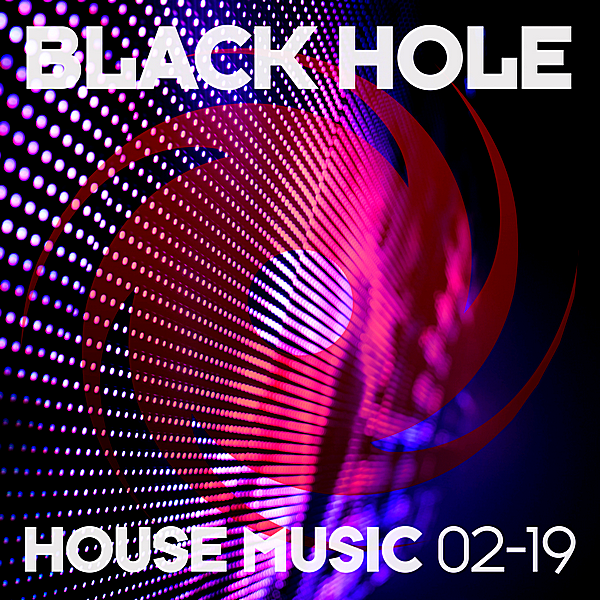 VA - Black Hole House Music [02-19] (2019)