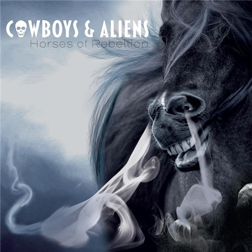Cowboys & Aliens - Horses Of Rebellion (2019)