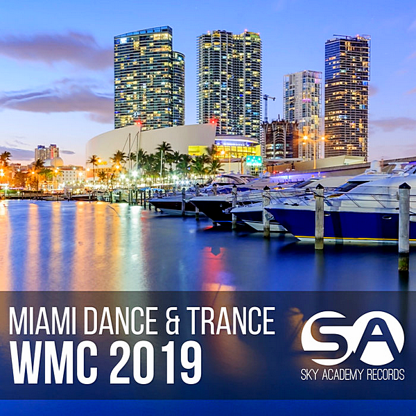 VA - Miami Dance & Trance: WMC (2019)