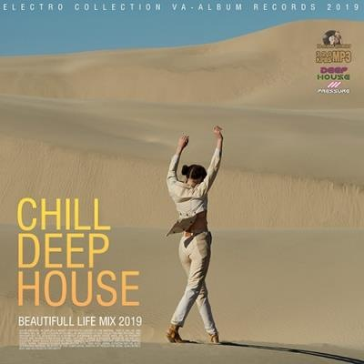 VA - Chill Deep House: Beautifull Live Mix (2019)