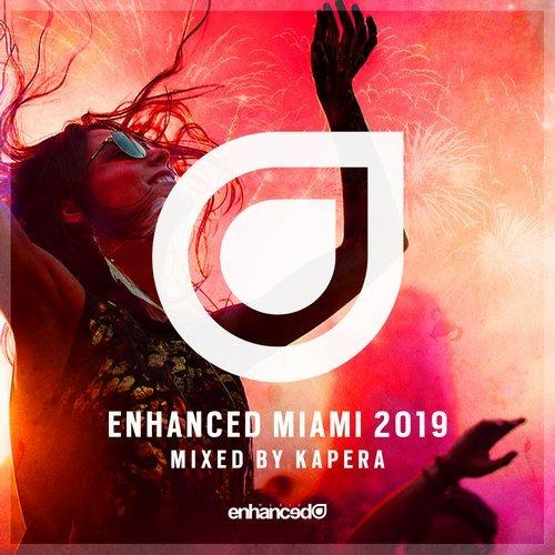 Enhanced Miami [Mixed by Kapera] (2019)