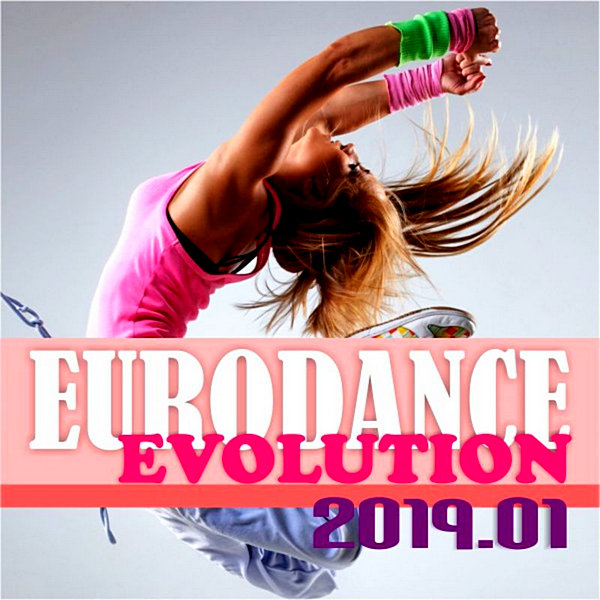 VA - Eurodance Evolution 2019.01 [DMN Records] (2019)