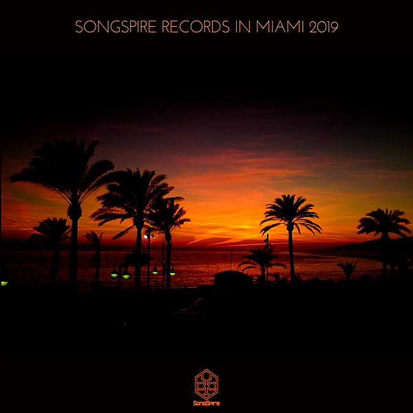 VA - Songspire Records In Miami (2019)