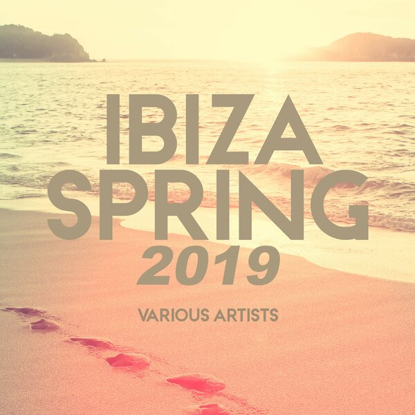VA - Ibiza Spring 2019 (2019/FLAC)