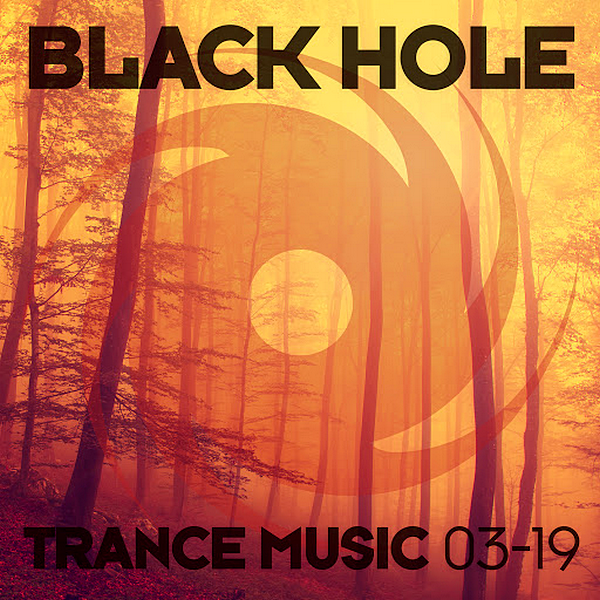 VA - Black Hole Trance Music [03-19] (2019)