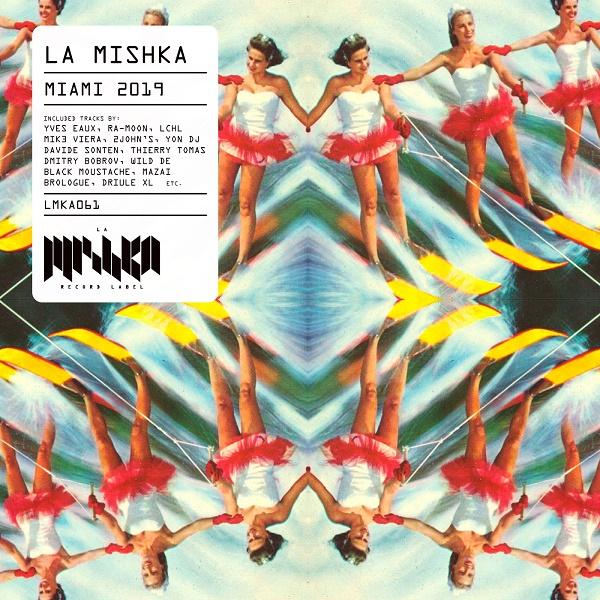 VA - La Mishka Miami (2019)