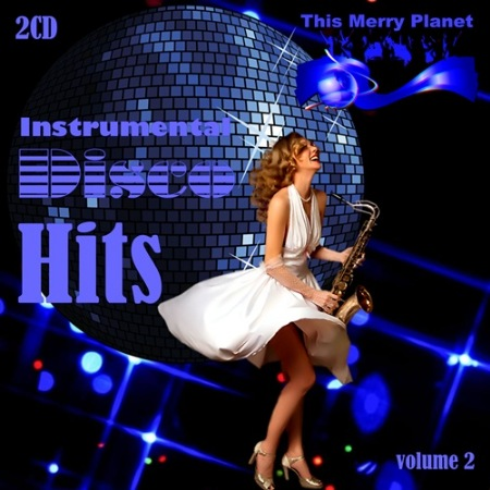 VA - This Merry Planet: Instrumental Disco Hits Vol.2 (2019)