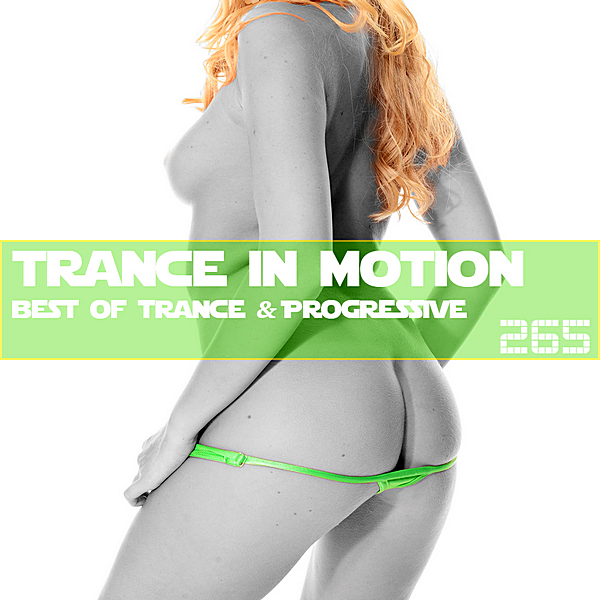 VA - Trance In Motion Vol.265 [Full Version] (2019)