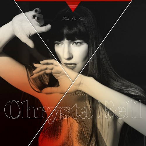 Chrysta Bell - Feels Like Love (2019)