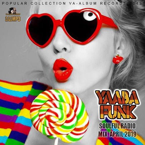 VA - Yabba Funk: Soul Full Radio (2019)