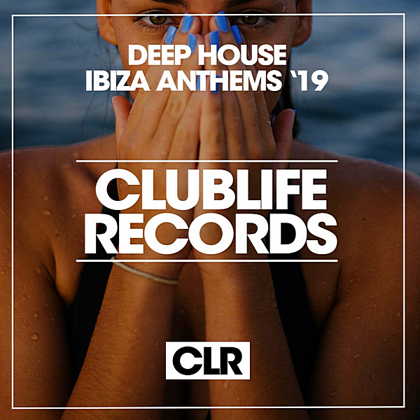 VA - Deep House Ibiza Anthems '19 (2019)