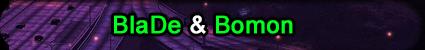 BlaDe & Bomon.png