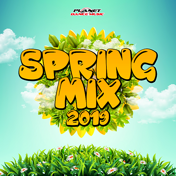 VA - Spring Mix [Planet Dance Music] (2019)