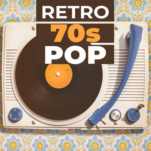 VA - Retro 70s Pop (2019)