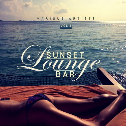 VA - Sunset Lounge Bar, Vol. 3 (2019)