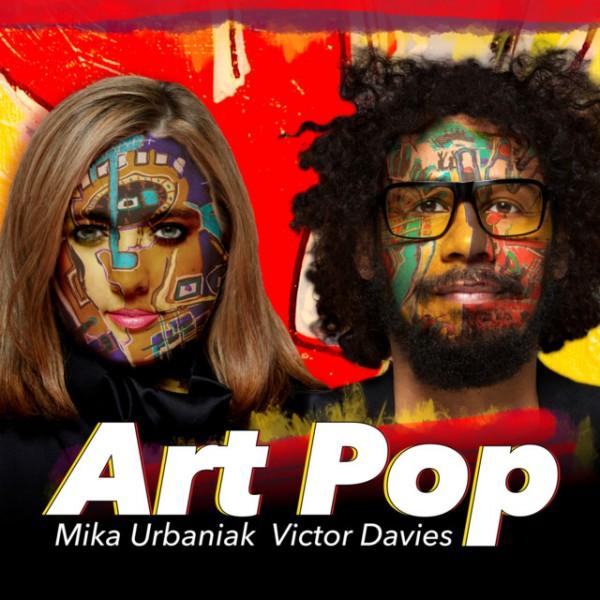 Mika Urbaniak & Victor Davies - Art Pop (2019)